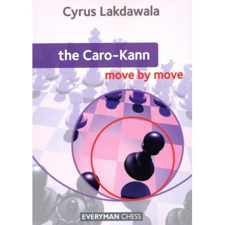 LAKDAWALA - The Caro-Kann Move By Move