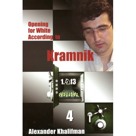 KHALIFMAN - Opening for White According to Kramnik vol.4