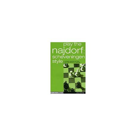 EMMS - Play the Najdorf : Scheveningen style