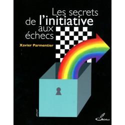 PARMENTIER - Les secrets de l'initiative aux échecs