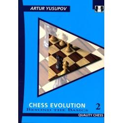 YUSUPOV - Chess Evolution Beyond the Basics vol.2