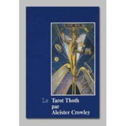 Le Tarot Thoth par Aleister Crowley - Grand modèle
