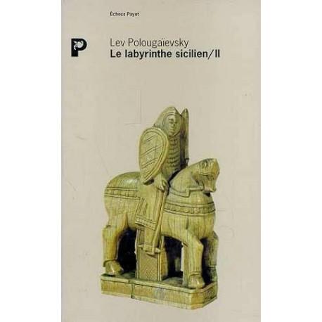 POLOUGAIEVSKY - Le labyrinthe sicilien, tome 2