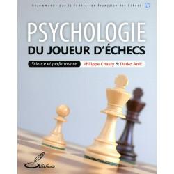 CHASSY & ANIC - Psychologie du Joueur d'échecs