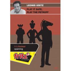 KRITZ - Play it safe, play the Petroff DVD