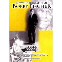 PONTEROTTO - A Psychobiography of Bobby Fischer