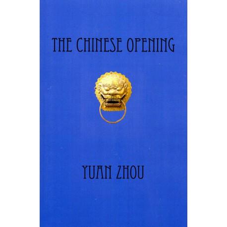 YUAN ZHOU - The Chinese Opening