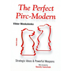 MOSKALENKO - The Perfect Pirc-Modern - Nouvelle édition