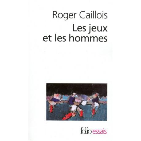 CAILLOIS - Les jeux et les hommes