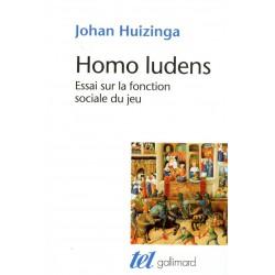 HUIZINGA - Homo Ludens, Essai sur la fonction sociale du jeu