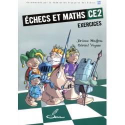 MAUFRAS, VAYSSE - Échecs et Mat CE2 Exercices