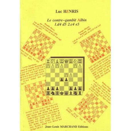 HENRIS - Le contre-gambit Albin