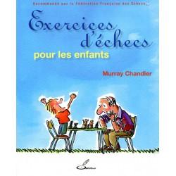 CHANDLER - Exercices d'échecs pour les enfants