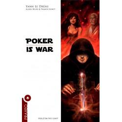 LE DREAU - Poker is War