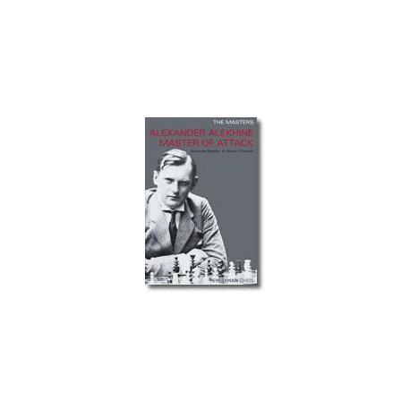 RAETSKY - The Masters: Alexander Alekhine Master of Attack