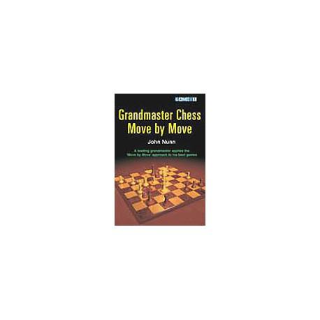 NUNN - Grandmaster Chess Move by Move