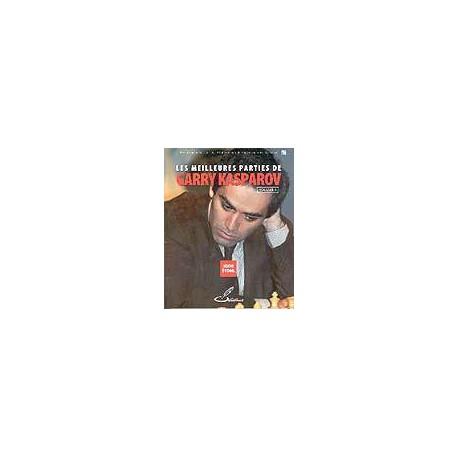 STOHL - Les meilleures parties de Garry Kasparov vol.1