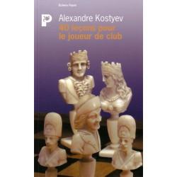 KOSTYEV - 40 leçons pour le joueur de club