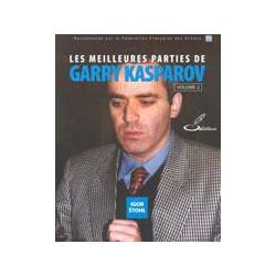 STOHL - Les meilleures parties de Garry Kasparov vol.2