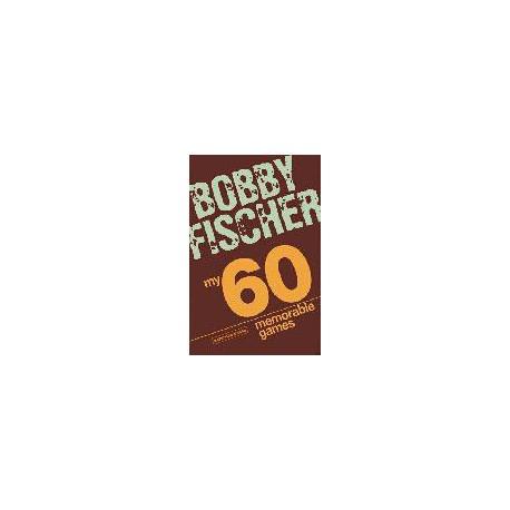 FISCHER - My 60 Memorable Games