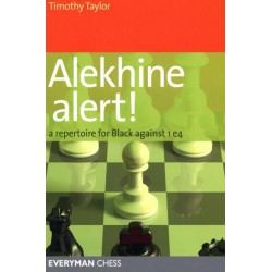 TAYLOR - Alekhine alert! A repertoire for Black against 1.e4