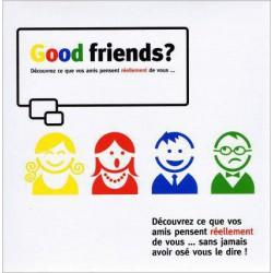 Good Friends ?