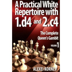 KORNEV - A Practical White Repertoire with 1.d4 and 2.c4