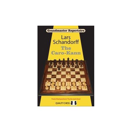 SCHANDORFF - Grandmaster Repertoire : The Caro-Kann (Hardcover)