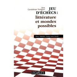 GANDELMAN TEREKHOV - Jeu d'échecs : Littérature et Mondes Possibles