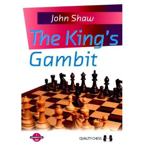 SHAW - The King's Gambit