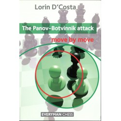 D'Costa - The Panov-Botvinnik attack Move by move