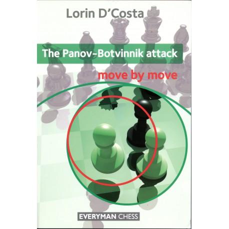D'Costa - The Panov-Botvinnik attack Move by move