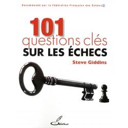Giddins - 101 questions clés sur les échecs