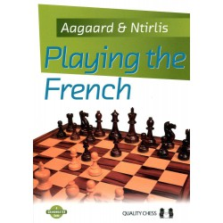 AAGAARD & NTIRLIS - Playing the French (Hard Cover)