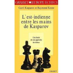 KASPAROV - L'Est Indienne entre les mains de Kasparov
