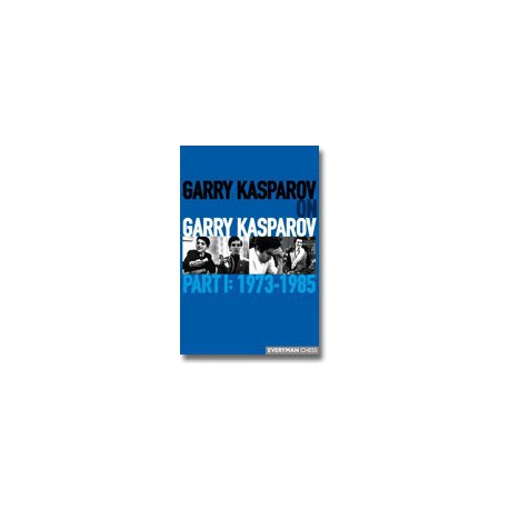Garry Kasparov on Garry Kasparov, Part 1 (couverture dure)