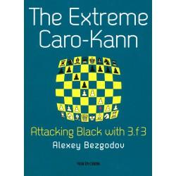 Bezgodov, Alexey - Extreme Caro-Kann, Attacking Black with 3 .f3