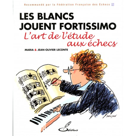 Leconte - Les blancs jouent fortissimo
