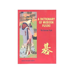A Dictionary of Modern Fuseki : the Korean Style