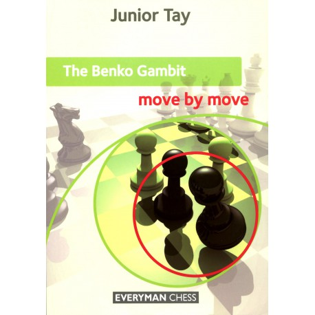 Tay - The Benko Gambit move by move