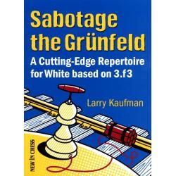 Sabotage the Grünfeld - Kaufman