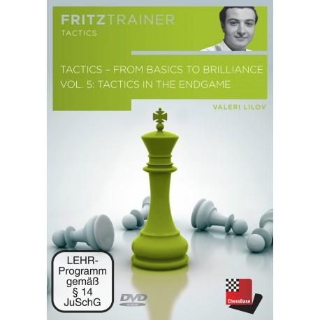 Lilov - Tactics From Basics to Brilliance - vol. 5