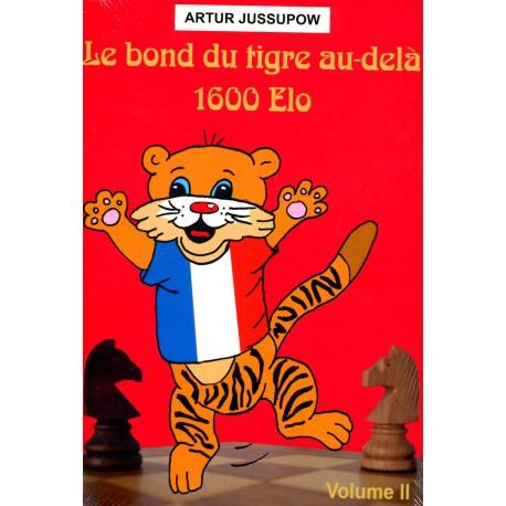 Jussupow - Bond du tigre au delà 1600 ELO vol 2