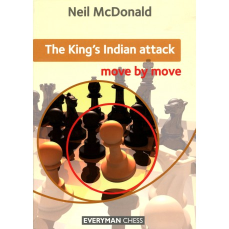King's indian attack move by move - Mc Donald