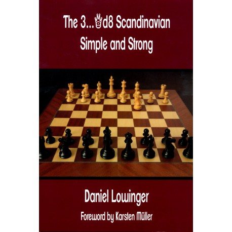 Lowinger - The 3 ... d8 Scandinavian Simple and Strong