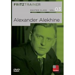 MASTER CLASS VOL. 03: Alexander Alekhine