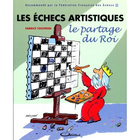 Touvron - Les échecs artistiques - Le partage du roi