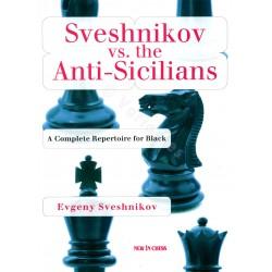 Sveshnikov - Sveshnikov vs Anti-Sicilians
