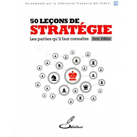 Giddins - 50 leçons de stratégie