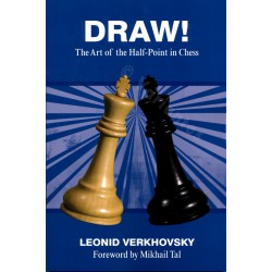 Verkhosky - DRAW! The Art of the Half-Point in Chess